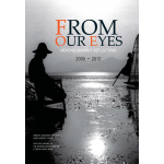 Migrant Diary 2019From Our Eyes: Mekong Migrant Reflections 2000-2002
